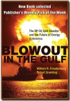 BLOWOUT IN THE GULF